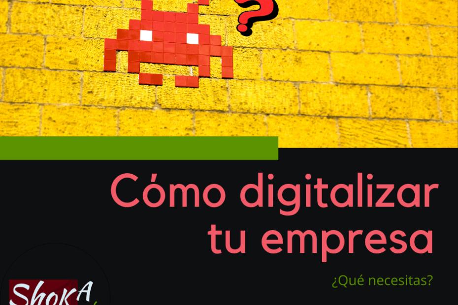 como digitalizar tu empresa