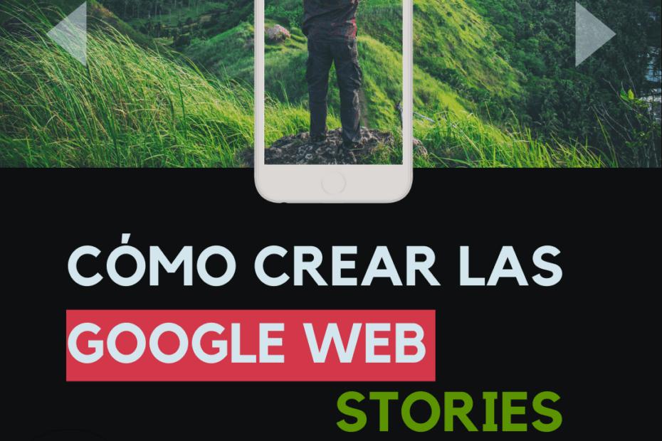 cómo crear las historias web de google